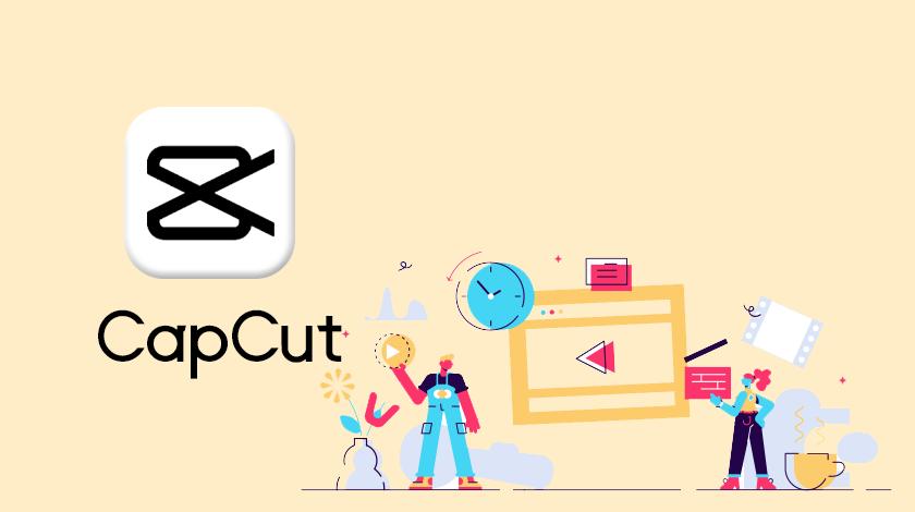 تحميل برنامج CapCut للاندرويد كاب كت برنامج  التصميم المحترف